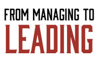 From Managing to Leading
